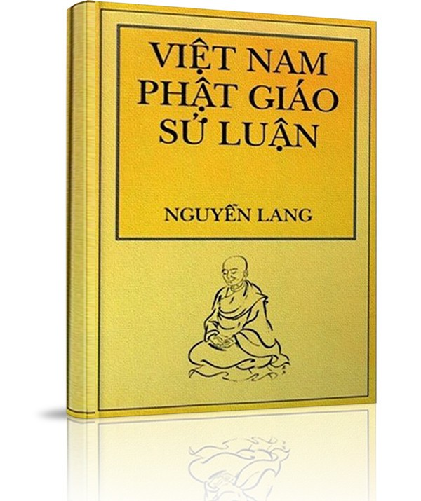 Việt Nam Phật Giáo Sử Luận (trọn bộ) - Việt Nam Phật Giáo Sử Luận (trọn bộ)