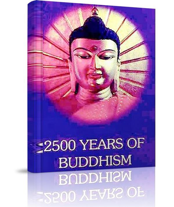 2500 Years of Buddhism - 2500 Years of Buddhism