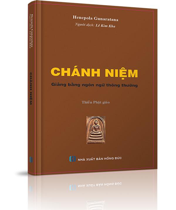 Chánh niệm  (Giảng bằng ngôn ngữ thông thường) - Chương 8: Thiết Kế Việc Thiền Tập Một Cách Bài bản
