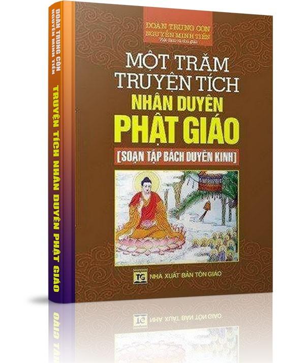 Một trăm truyện tích nhân duyên (Trăm bài kinh Phật) - LỜI NÓI ĐẦU