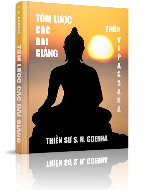 Tóm lược các bài giảng - Thiền Vipassana - Lời nói đầu