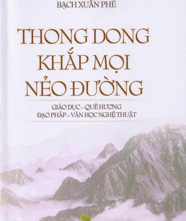 """Văn học Phật giáo - Điểm sách: """"Thong Dong Khắp Mọi Nẻo Đường"""""""