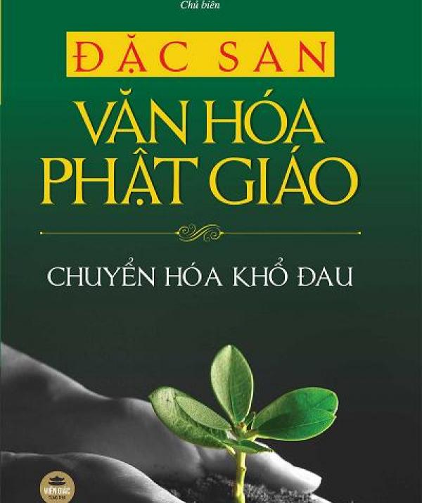 Bài viết, tiểu luận, truyện ngắn - Giới thiệu Đặc san Văn hóa 2021: Chuyển hóa khổ đau