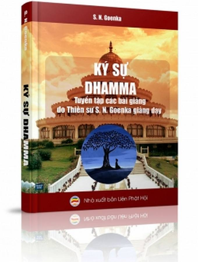Ký sự Dhamma - Thiền sư S. N. Goenka