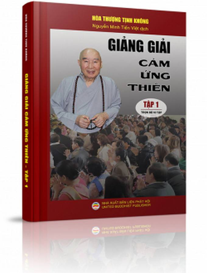 Giảng giải Cảm ứng thiên - Tập 1 - Hòa thượng Tịnh Không, Nguyễn Minh Tiến Việt dịch