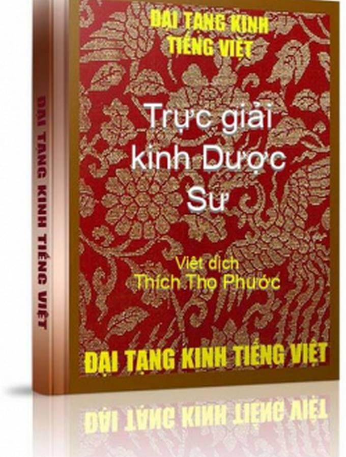 Trực giải Kinh Dược Sư - Thích Thọ Phước Việt dịch