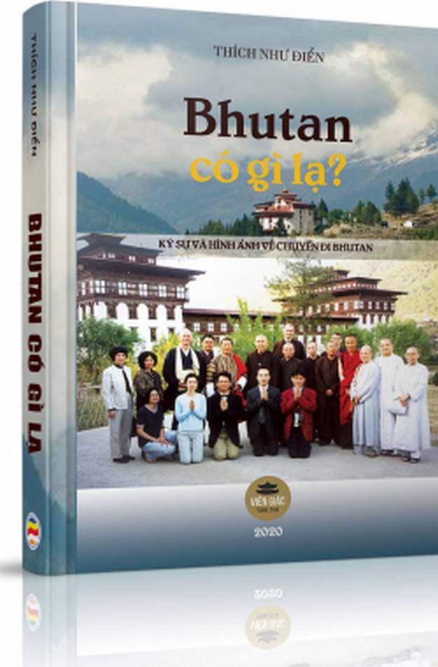 Bhutan có gì lạ - Thích Như Điển