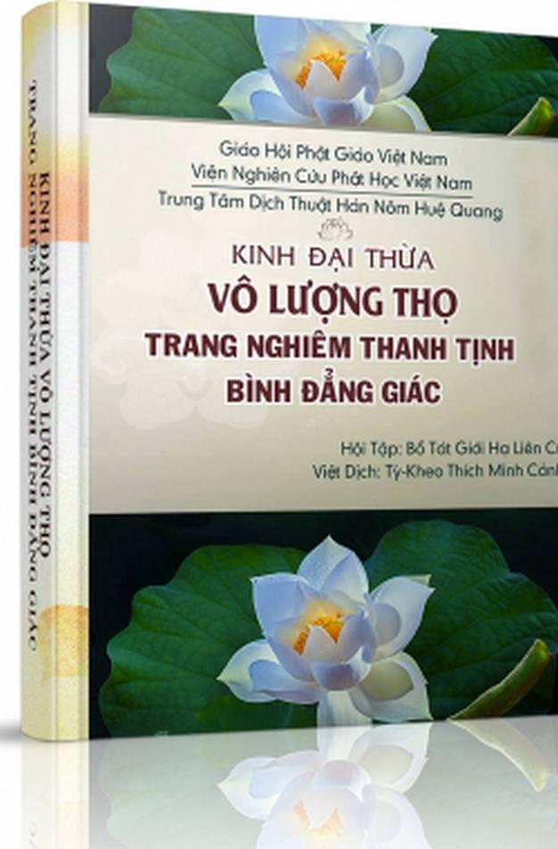 Kinh Phật thuyết Đại thừa Vô Lượng Thọ Trang Nghiêm Thanh Tịnh Bình Đẳng Giác - Thích Minh Cảnh Việt dịch