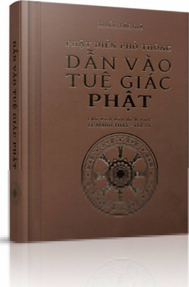 Phật Điển Phổ Thông - Dẫn vào tuệ giác Phật (sách audio) - Nhiều Tác Giả