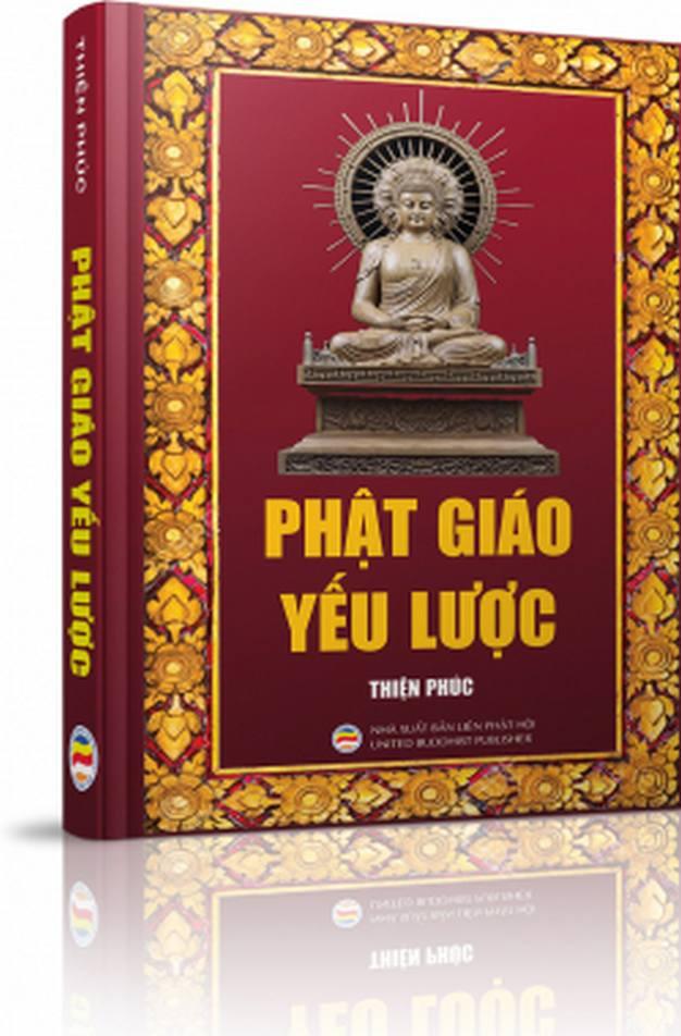 Phật Giáo Yếu Lược - Thiện Phúc