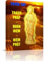 Tuyển tập Trạch Pháp - Quán Niệm - Niệm Phật