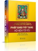 Phật giáo Tây Tạng - Hộ niệm tối yếu