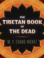 """Evans-Wentz: Ẩn Sĩ Ôm Non Cao (Người Mang """"Tử Thư Tây Tạng"""" Qua Phương Tây)"""
